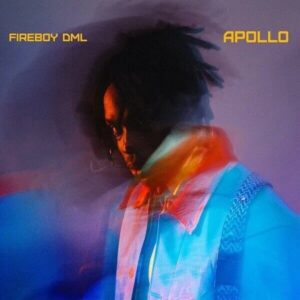 Download Fireboy DML - Apollo Album Mp3 Audio