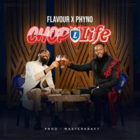 Download Flavour Ft. Phyno - Chop Life Mp3