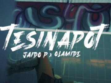 DOWNLOAD VIDEO: Jaido P & Olamide - Tesinapot MP4