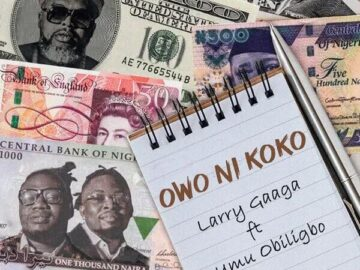 Download Larry Gaaga - Owo Ni Koko Ft. Umu Obiligbo Mp3