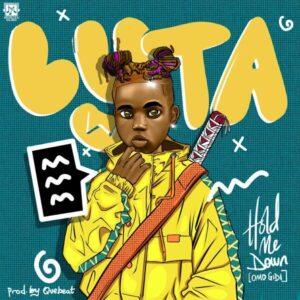 Download Lyta - Hold Me Down (Omo Gidi) Mp3