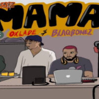 DOWNLOAD DJ K3yz - Mama Ft. Oxlade, Blaqbonez MP3