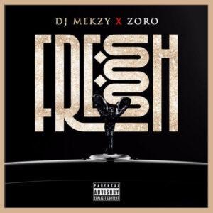 DOWNLOAD DJ Mekzy Ft. Zoro - Fresh Ibo Boy MP3