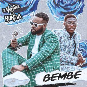 DOWNLOAD DJ Neptune - Bembe Ft. Runda MP3