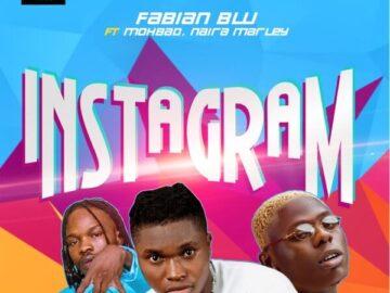 DOWNLOAD: Fabian Blu - Instagram Ft. Naira Marley, Mohbad MP3