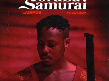 DOWNLOAD Ladipoe - Yoruba Samurai Ft. Joeboy MP3