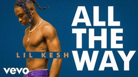 VIDEO: Lil Kesh - All The Way MP4