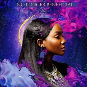 DOWNLOAD Simi - No Longer Beneficial MP3
