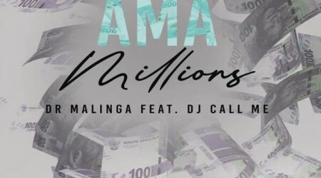 DOWNLOAD DR Malinga - Ama Millions Ft. DJ Call Me MP3