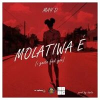 DOWNLOAD: May D - Molatiwa E