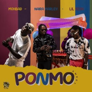 DOWNLOAD: Mohbad - Ponmo Sweet Ft. Naira Marley, Lil Kesh