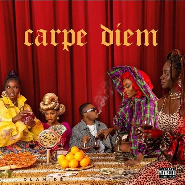 DOWNLOAD: Olamide - Carpe Diem album