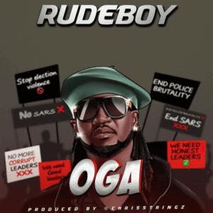 DOWNLOAD MP3: Rudeboy - Oga