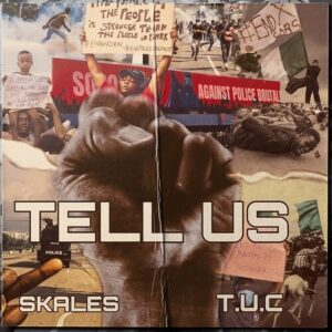 DOWNLOAD MP3: Skales - Tell Us