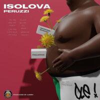 DOWNLOAD MP3: Peruzzi - Isolova