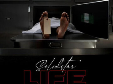 DOWNLOAD Solidstar - Life MP3