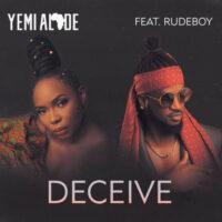 DOWNLOAD Yemi Alade - Deceive Ft. Rudeboy MP3