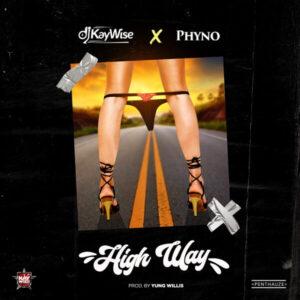 DOWNLOAD MP3: DJ Kaywise - High Way Ft. Phyno