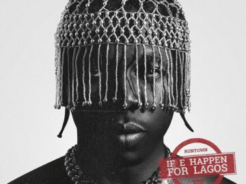 Runtown - If E Happen For Lagos Mp3 download