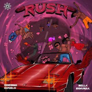 DOWNLOAD Bella Shmurda - Rush MP3