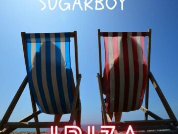 DOWNLOAD Sugarboy - Ibiza MP3