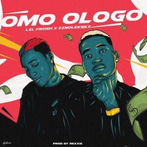 DOWNLOAD Lil Frosh - Omo Ologo Ft. Zinoleesky MP3