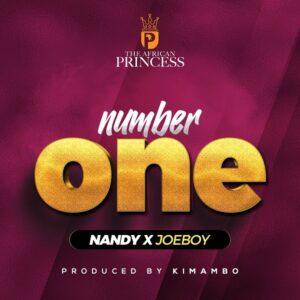 Nandy - Number One Ft. Joeboy MP3/MP4 DOWNLOAD