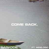 DOWNLOAD Sarkodie - Come Back Ft. Meologo MP3