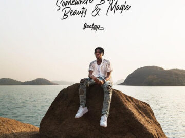 Joeboy Somewhere Betwwen Beauty and Magic album Mp3 Download