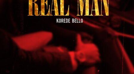 DOWNLOAD Korede Bello - Real Man Mp3
