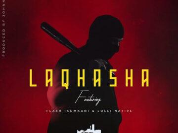Emtee - Laqhasha Feat. Flash Ikumkani, Lolli Native Mp3 download