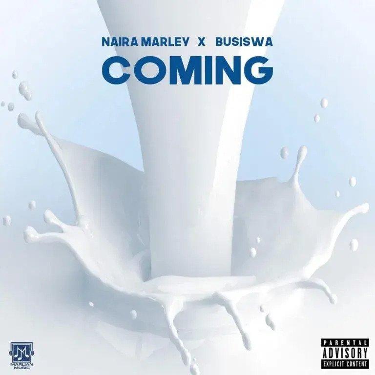 Download Naira Marley & Busiswa - Coming Mp3 Audio