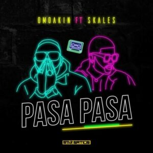 DOWNLOAD Omo Akin Feat. Skales - Pasa Pasa Mp3 Audio