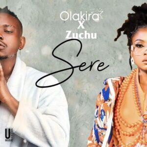 Download Olakira - Sere Ft. Zuchu Mp3 Audio