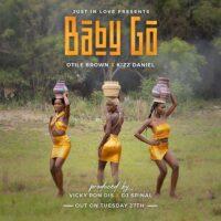 Otile Brown ft Kizz daniel - Baby Go Mp3 download
