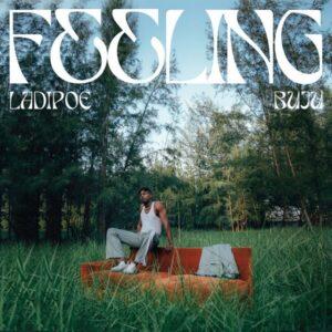 Ladipoe - Feeling Ft. Buju Mp3 download