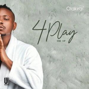 Olakira 4 Play EP Download