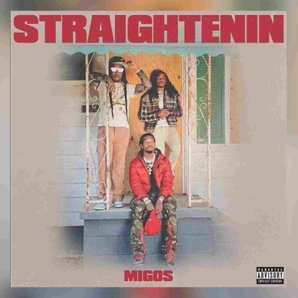Migos - Straightenin Mp3 Download