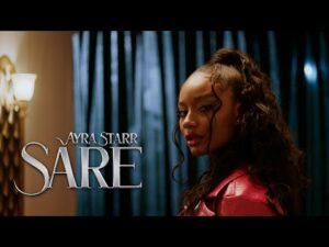 VIDEO: Ayra Starr - Sare  Mp4 Download
