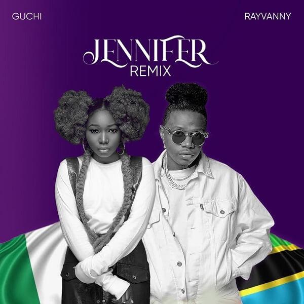 Guchi - Jennifer (Remix) Ft. Rayvanny Mp3 download