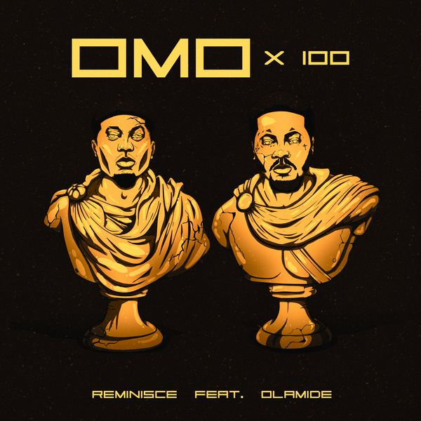Reminisce - Omo X 100 Ft. Olamide Mp3 download