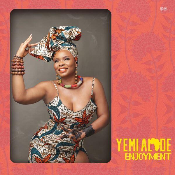Yemi Alade - Enjoyment Mp3 download